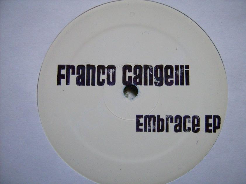 Franco Cangelli - Embrace EP