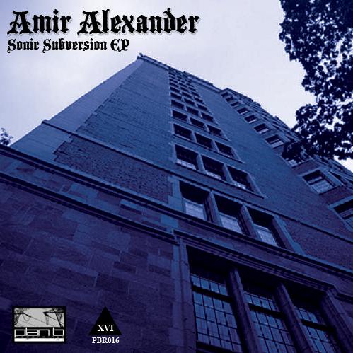 Amir Alexander - Sonic Subversion EP